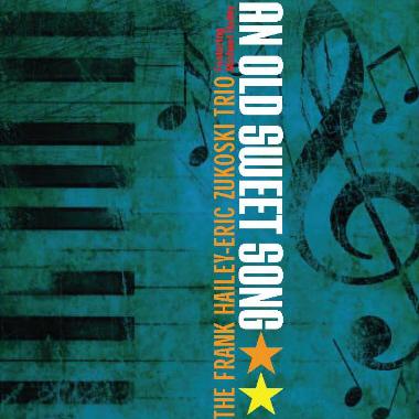 Frank Hailey-Eric Zukoski Trio