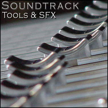Soundtrack Tools &amp&#x3b; SFX