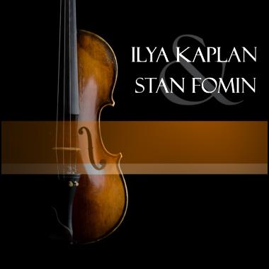 Ilya Kaplan & Stan Fomin