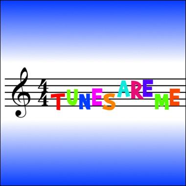 Tunes Are Me