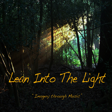 Lean Into The Light