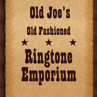 Old Joe&#x27&#x3b;s Ringtone Emporium