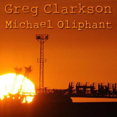 Greg Clarkson & Michael Oliphant
