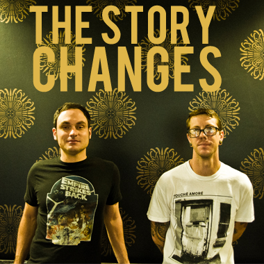 The Story Changes