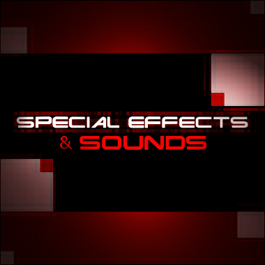Special Effects and Sounds
