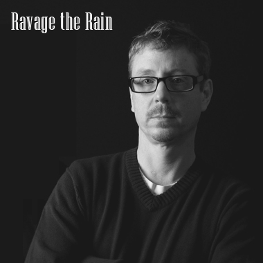 Ravage the Rain