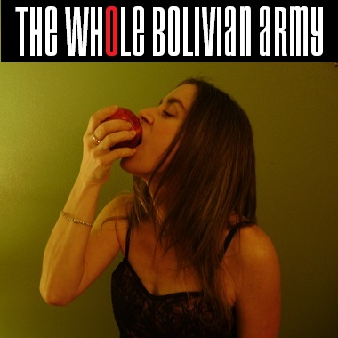 The Whole Bolivian Army