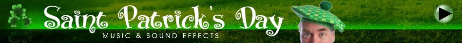Saint Patrick's Day Music & SFX!