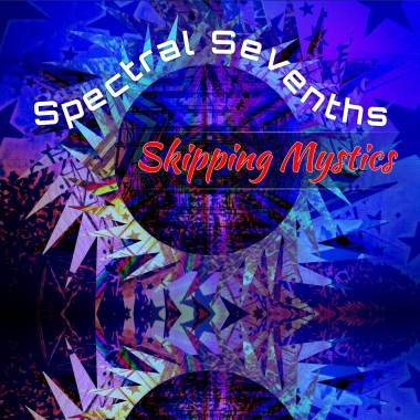 Spectral Sevenths and the Skipping Mystics