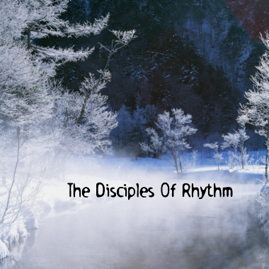 The Disciples of Rhythm