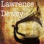 Lawrence Dewey