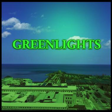 Greenlights