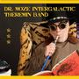 Dr. Moze&#x27&#x3b;s Intergalactic Theremin Band