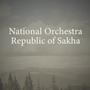 National Orchestra, Republic of Sakha