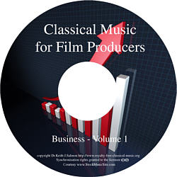 Classical Music For Film Producers - Business - Volume 1