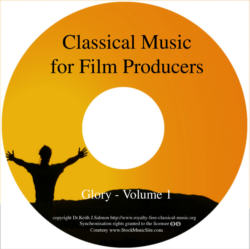 Classical Music For Film Producers - Glory - Volume 1