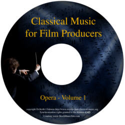 Classical Music For Film Producers - Opera - Volume 1