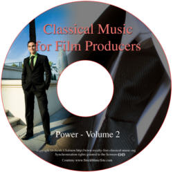 Classical Music For Film Producers - Power - Volume 2