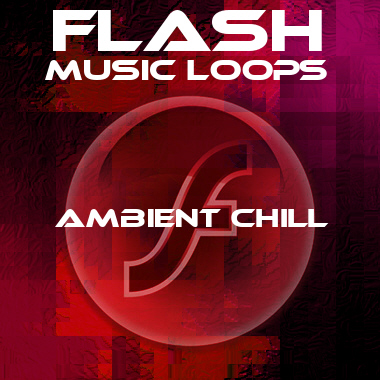 Flash Music Loops (Ambient Chill)