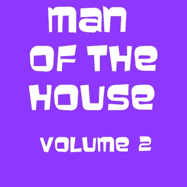 Man of the House - Volume 2