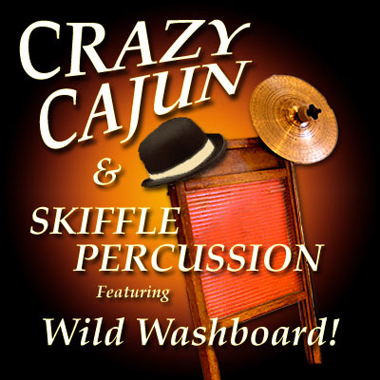 Crazy Cajun & Skiffle Percussion