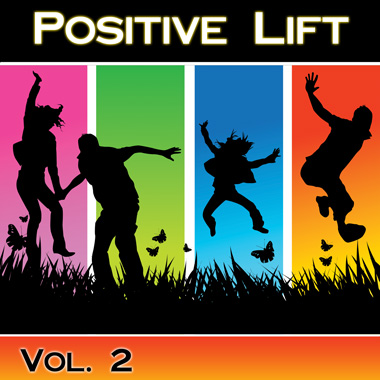 Positive Lift, Vol. 2