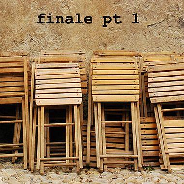 Finale - Pt I