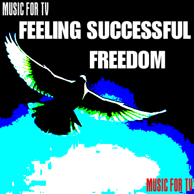 Feeling Successful Freedom