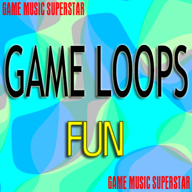 Game Music Loops - Fun