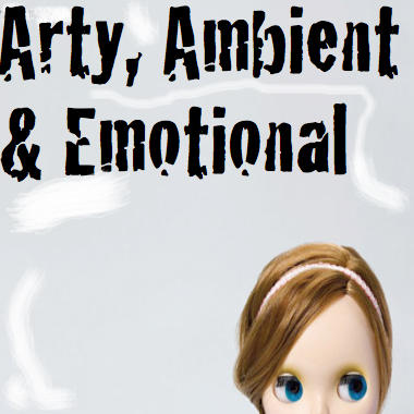 Arty, Ambient & Emotional