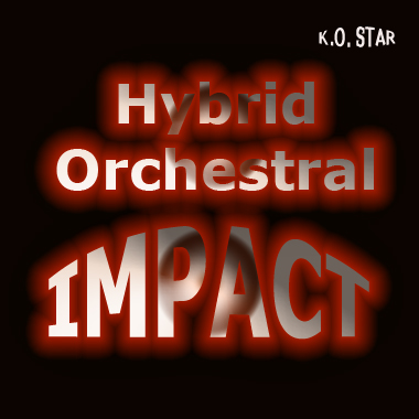 Hybrid Orchestral Impact Vol.1