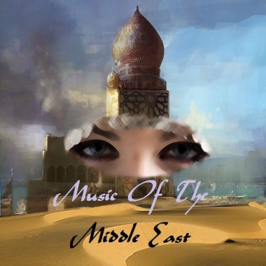 Music in Arabic Countries and the Middle East