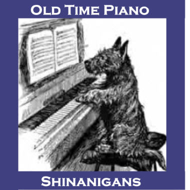 Old Time Piano Shinanigans