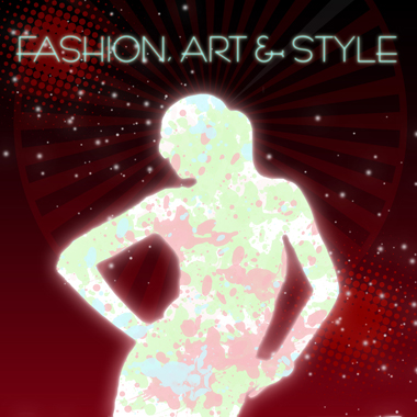 Fashion, Art and Style