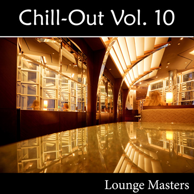 Chill-Out Vol. 10: Lounge Masters