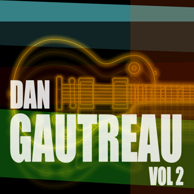 Dan Gautreau Vol. 2