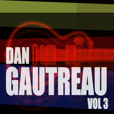 Dan Gautreau Vol. 3