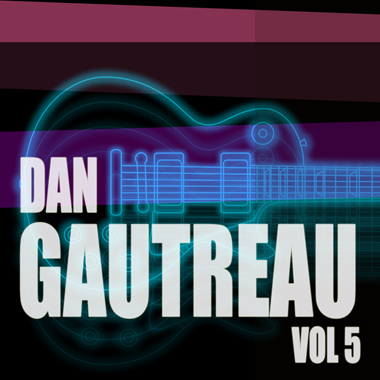 Dan Gautreau Vol. 5