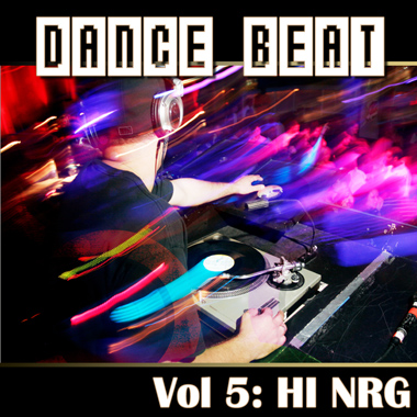 Dance Beat Vol. 5: Hi Nrg
