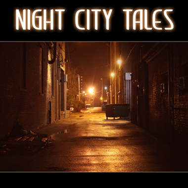 Night City Tales