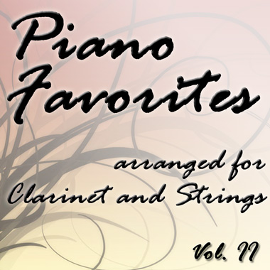 Piano Favorites for Clarinet and Strings Vol. II