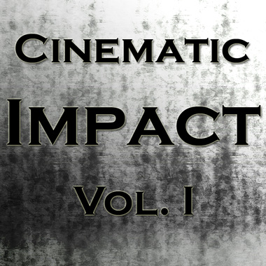 Cinematic Impact Vol. I