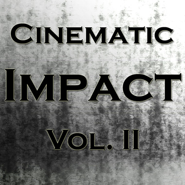 Cinematic Impact Vol. II