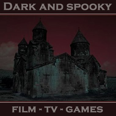 Dark and Spooky
