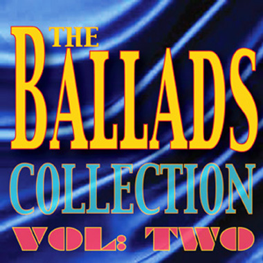The Ballads Collection Vol 2