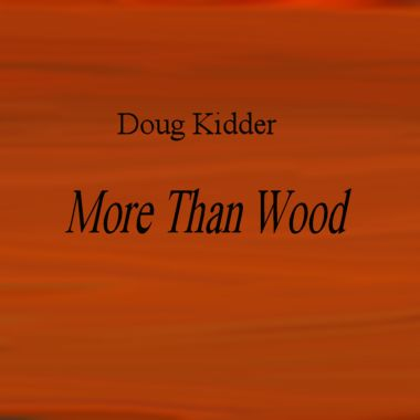 More Than Wood