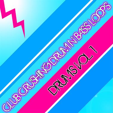 Club Crushing Drum N Bass Loops - Drums Vol. 1