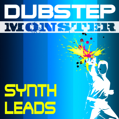 Dubstep Monster - Synth Leads