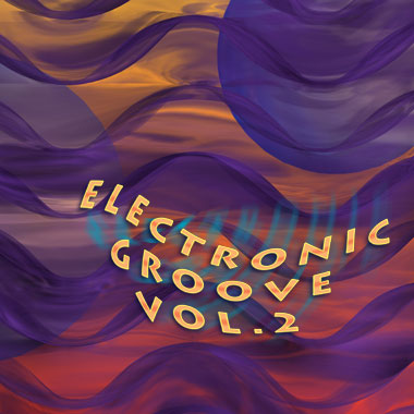Electric Grooves Volume 2