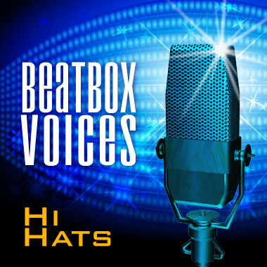 Beatbox Voices - Hi Hats